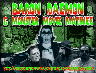 Baron Daemon & Monster Movie Matinee